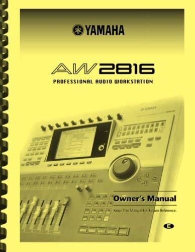 Yamaha AW2816 Audio Workstation OWNER
