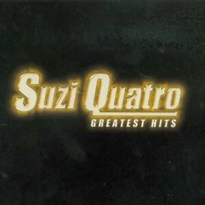 SUZI QUATRO Greatest Hits CD BRAND NEW Best Of