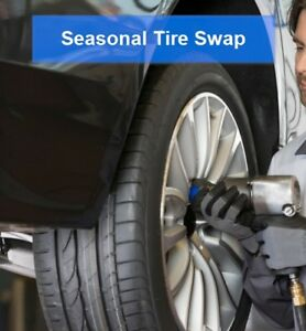 Seasonal Tire Swap(on rims) $25-30