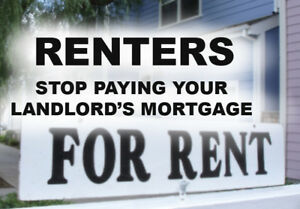 RENTERS - Stop Paying Your Landlord's Mortgage