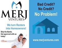 turn renting into home owning!