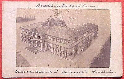 (1909 Sketch Sacred Hearts Academy for Girls (Under Construction) Kaimuki Hawaii )