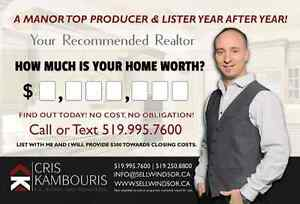 CRIS KAMBOURIS - HOW MUCH IS YOUR HOME WORTH WINDSOR ESSEX