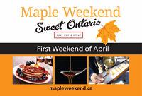 Maple Weekend- 1st Weekend in April