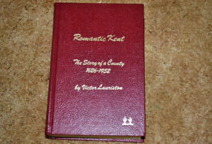 Romantic Kent, The Story of a County 1626-1952  by V. Lauriston