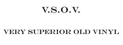 VSOV-Very Superior Old Vinyl