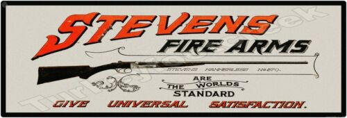 "STEVENS FIREARMS 6"" X 18"" SIGN"