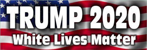 "Donald Trump 2020 White Lives Matter USA REFLECTIVE 8.8"" X 3"" Bumper Sticker"
