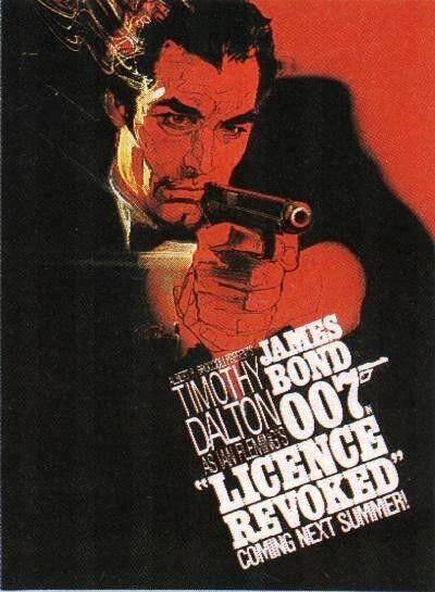 JAMES BOND 007 TIMOTHY DALTON LICENCE REVOKED LICENSE TO KILL POSTER REPRINT