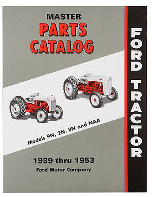 Master Parts Catalog For Ford 9n 2n Naa 8n Tractors 1939-1953