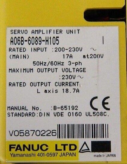 FANUC A06B-6089-H105 SERVO AMPLIFIER w/ 6 MONTHS WARRANTY CORE REFUND