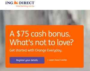 Get 75$ + 2% cashback- use code when you register for ING Direct Parramatta Parramatta Area Preview