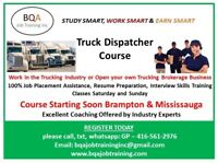 DISPATCHER COURSE YOU CAN START ANY DAY OR WEEKEND IN BRAMPTON