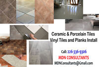Ceramic Porcelain Tiles Installation- Vinyl Tiles Planks Install