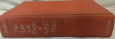 The Life and Death of Adolf Hitler Robert Payne 1973
