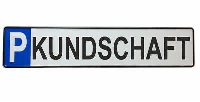 Parkplatzschild KUNDSCHAFT 52x11 Original Fahrzeugkennzeichen SCHWARZ  #P5