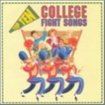 College Fight Songs: Top Ten - College Fight Songs - EACH CD $2 BUY AT LEAST 4 1