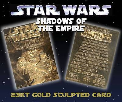 Star Wars SHADOWS OF THE EMPIRE 23KT Gold Card Sculpted Limited Edition #/10,000 Gold Sculpted Star