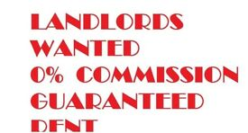 LANDLORDS WANTED FOR RENT AND SALES
