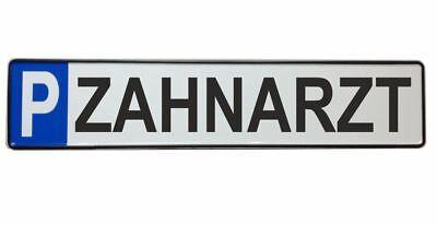 Parkplatzschild ZAHNARZT 52x11 Original Fahrzeugkennzeichen Parkplatz SCHWARZ#P8