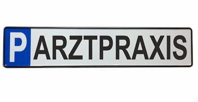 Parkplatzschild ARZTPRAXIS 52x11 Original Fahrzeugkennzeichen SCHWARZ #P4
