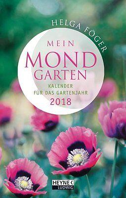 Mein Mondgarten 2018 - Taschenkalender von Helga Föger (EVT: 29.05.2017)