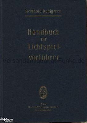 Dahlgreen Handbuch für Lichtspielvorführer EA um 1926 Kino Filmtheater Lehrbuch