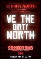 Tonight! The Dirty North Comedy Show at Comedy Bar-XXX Rated