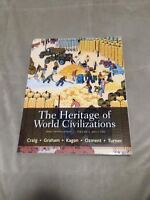 The heritage of World Civilizations vol 2 since 1500 by Craig