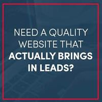 Who else wants a website that actually brings in leads?