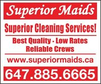 Superior Maids cleaning service, we offer low rates
