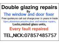 DOUBLE GLAZING REPAIRS AND REPLACEMENT LOCKS GLASS AND GLAZING MISTED UNITS HANDLES HINGES ETC ETC