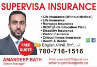SUPER VISA MEDICAL INSURANCE. MONTHLY PAYMENTS AVAILABLE