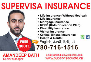 SUPER VISA MEDICAL INSURANCE. MONTHLY PAYMENTS AVAILABLE!