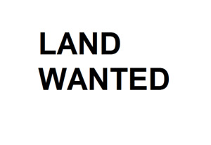 Land Wanted - At least 4 acres