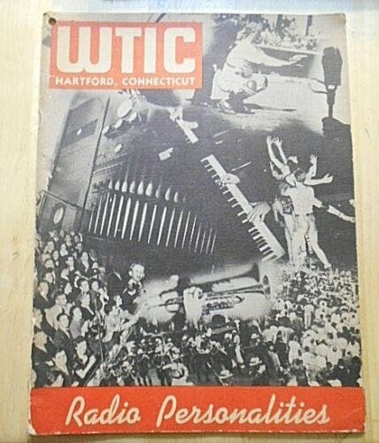 WOW 1939 RADIO WTIC HARTFORD CONNECTICUT PERSONALITIES