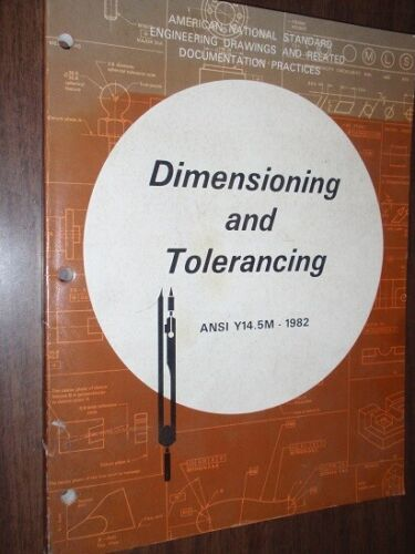 1982 Softcover Book - Dimensioning and Tolerancing by ASME  - 150 Pages