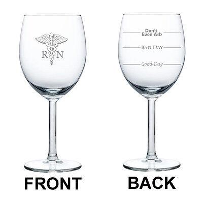 Wine Glass 10oz 2 Sided RN Registered Nurse Good Bad Day Fill Lines