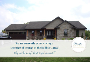 Wanted: Sudbury Listings!     ** We have Qualified Buyers! **