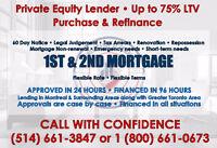 Prêteur Hypothécaire Privé / Private Mortgage / 514.661.3847