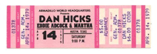 Dan Hicks Ticket 1979 Apr 14 Austin TX Unused
