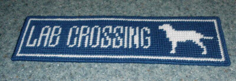 Brand New Needlepoint Labrador Retriever Street Sign LAB CROSSING 4 Dog Rescue