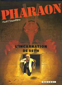 PHARAON L'INCARNATION DE SETH HULET/DUCHATEAU COMME NEUF