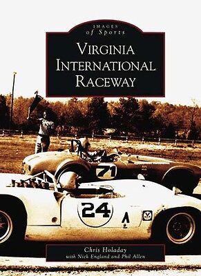 Virginia International Raceway  Images Of America   Va   Arcadia Publishing