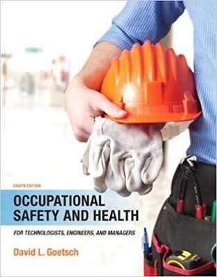 Occupational Safety and Health for Technologists Engineers 8e Global Edition