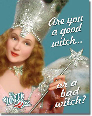 Good Witch or Bad Witch Galinda the Good The Wizard of Oz Movie Metal Sign - Galinda The Good Witch