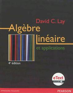 Algèbre linéaire et applications, 4e édition