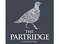 Chef De Partie, Partridge, Stretton, WA$ 4LX, up to £8.00 per hour plus TRONC