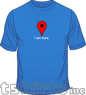 I Am Here Internet Google Maps Geek Funny Mens Loose Fit Cotton New T Shirt