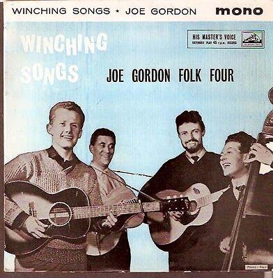 JOE GORDON FOLK FOUR,Winching songs.HMV UK EP.The wee toon clerk+3.BARGAIN